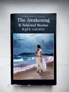 The Awakening & Selected Stories