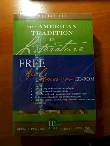 The American Tradition in Literature 11th edition 2 volumes