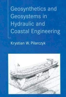 Геосинтетика и геосистемы в гидравлическом и прибрежном строительстве