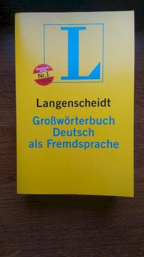 Langenscheidt Grossworterbuch Deutsch als Fremdsprache