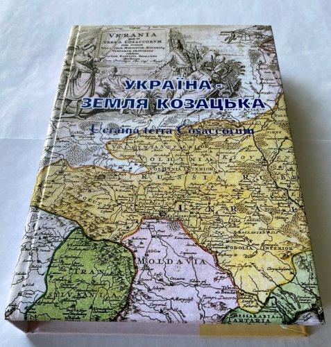Ucraina terra Cosaccorum: Україна — земля козацька